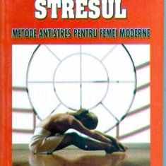 Annie Payson Call - Cum tratam stresul - 25530