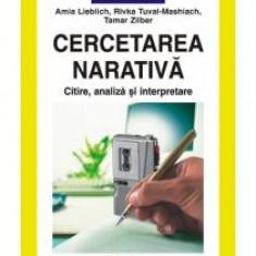 Amia Lieblich - Cercetarea narativa. Citire, analiza si interpretare - 7740 - Carte dezvoltare personala
