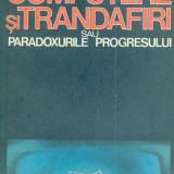 Paul Dobrescu - Computere si trandafiri sau paradoxurile progresului - 26065