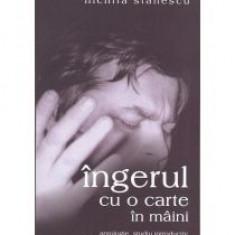 Nichita Stanescu - Ingerul cu o carte in maini - 13211 - Carte poezie