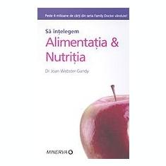 Joanna Webster-Gandy - Sa intelegem alimentatia & nutritia - 24942 - Carte Alimentatie