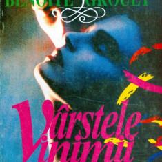 Benoite Groult - Varstele inimii - 14570 - Roman, Anul publicarii: 1995
