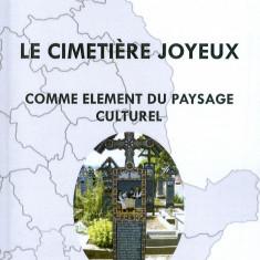 Marioara Pascu - Le Cimetiere Joyeux (Cimitirul Vesel)Versiunea in limba franceza. - 14340 - Certificare