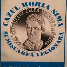 CONSTANTIN PAPANACE CAZUL HORIA SIMA SI MISCAREA LEGIONARA 1998 230 P LEGIONARI - Istorie