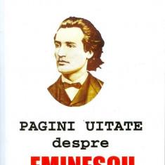 Gheorghe Bulgar - Pagini uitate despre Eminescu - 60 - Carte Monografie