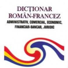 Vasile Savin - Dictionar roman-francez administrativ, comercial, economic, financiar-bancar, juridic - 2565 - DEX