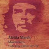 Aleida March - Marturisiri: Viata mea alaturi de Che - 24922