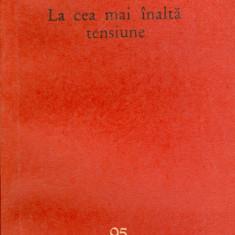 Nagy Istvan - La cea mai inalta tensiune (95) - 27613 - Roman, Anul publicarii: 1961