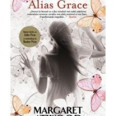 Margaret Atwood - Alias Grace - 11983 - Carte Monografie