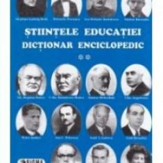Eugen Noveanu - Stiintele educatiei. Dictionar enciclopedic vol . II - 9801