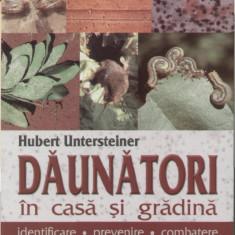 Hubert Untersteiner - Daunatorii in casa si gradina - 484 - Carte gradinarit