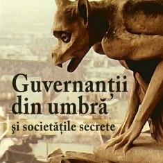 Serge Hutin - Guvernantii din umbra si societatile secrete - 14999