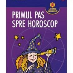 Mihaela Dicu - Primul pas spre horoscop. Planete si asteroizi in semne - 9455 - Carte astrologie