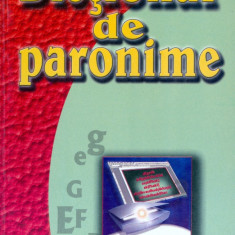 Prof. Sergiu Anton Berceanu - Dictionar de paronime - 15081 - DEX