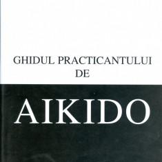 Adrian Vasilache - Ghidul practicantului de aikido - 13337 - Curs management