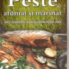 Wolfgang Houer - Peste afumat si marinat. Specii recomandate, dispozitive pentru afumat, retete - 20546 - Carte amenajari interioare