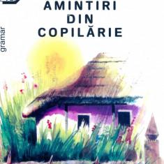 Ion Creanga - Amintiri din copilarie - 13299 - Carte de povesti