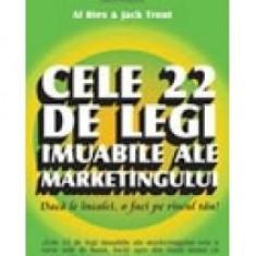 Al Ries - Cele 22 de legi imuabile ale marketingului - 8180 - Carte Economie Politica