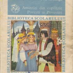Ion Creanga - Amintiri din copilarie - 21835 - Carte educativa