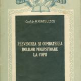 Conf. dr. M. Minculescu - Prevenirea si combaterea bolilor molipsitoare la copii - 28288