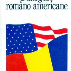 Ion Iliescu - Dialoguri romano-americane - 14276 - Carte Politica