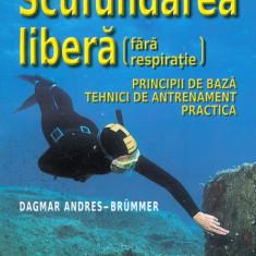 Dagmar Andres-Brummer - Scufundarea libera(fara respiratie) - 29250 - Carte amenajari interioare