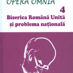 Octavian Barlea - Biserica Romana Unita si problema nationala - 24549 - Carti ortodoxe