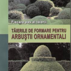 Heinrich Beltz - Taierile de formare pentru arbustii ornamentali - 474 - Carte gradinarit