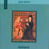 Jean Jolivet - Abelard: artele limbajului si teologia - 25086
