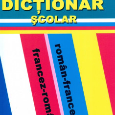 Maria Raicu - Dictionar scolar roman-francez, francez-roman. Editia I. - 17653 - DEX