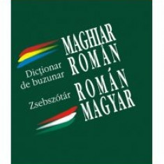 Erzsebet-Maria Reinhart - Dictionar de buzunar maghiar-roman/roman-maghiar - 10874 - DEX
