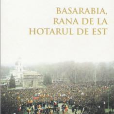 Andrei Vartic - Basarabia, rana de la hotarul de est - 24438 - Istorie