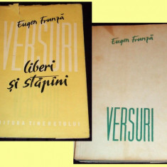 Eugen Frunza - Liberi si stapani, poezii proletcultiste princeps 1956, editia I, Alta editura