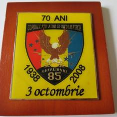 PLACHETA BATALIONUL 85 COMUNICATII AERO SI INFORMATICA 70 ANI 1938-2008