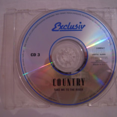 Vand cd audio Country vol 3-Take Me To The River, original, raritate-fara coperta! - Muzica Country