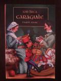 ION LUCA CARAGILE - Pagini Alese - 239 p., Alta editura, Ion Luca Caragiale