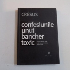 CONFESIUNILE UNUI BANCHER TOXIC de CRESUS, 2009 - Carte Marketing