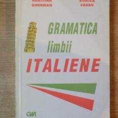 GRAMATICA LIMBII ITALIENE de HARITINA GHERMAN, RODICA SARBU, EDITIA A II-A 1994 - Carte in alte limbi straine
