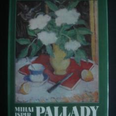 MIHAI ISPIR - THEODOR PALLADY * ALBUM PICTURA