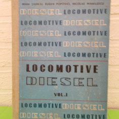 LOCOMOTIVE DIESEL vol. I de MIHAI TIGHILIU, MTTc 1963, COPERTI CARTONATE - Carti Electrotehnica