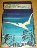 INTOARCEREA PESCARUSULUI - Vladimir Colin, 1959