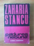 e2 Zaharia Stancu - Padurea nebuna