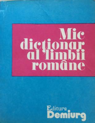 MIC DICTIONAR AL LIMBII ROMANE - Zorela Creta, Lucretia Mares foto