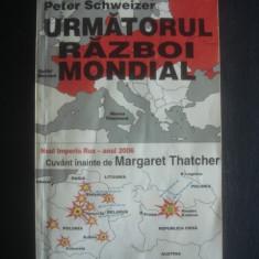 CASPAR WEINBERGER * PETER SCHWEIZER - URMATORUL RAZBOI MONDIAL - Istorie