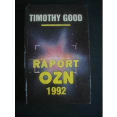 TIMOTHY GOOD - RAPORT OZN 1992