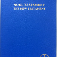 NOUL TESTAMENT - THE NEW TESTAMENT (Editie bilingva)