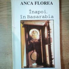 INAPOI, IN BASARABIA de ANCA FLOREA, 1994 - Roman