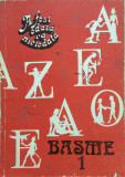 A FOST ODATA CA NICIODATA BASME (2 volume)
