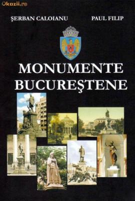 Monumente Bucurestene - album rar si de calitate foto
