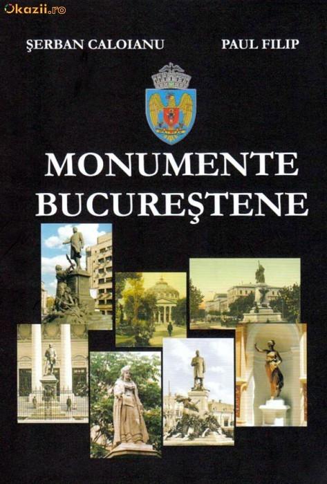 Monumente Bucurestene - album rar si de calitate